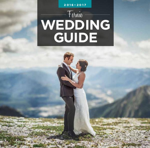 Fernie Weddings Guide 2016-17