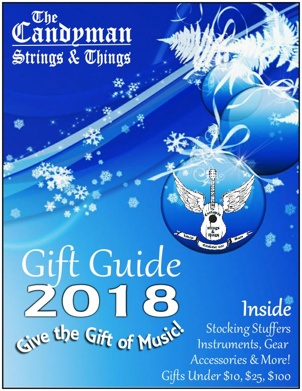 The Candyman Strings & Things 2018 Holiday Gift Guide Holiday Gift Guide 2018