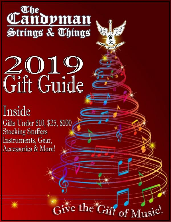 The Candyman Strings & Things 2019 Holiday Gift Guide Holiday Gift Guide 2019