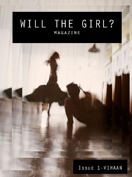 Will The Girl? ViHaan