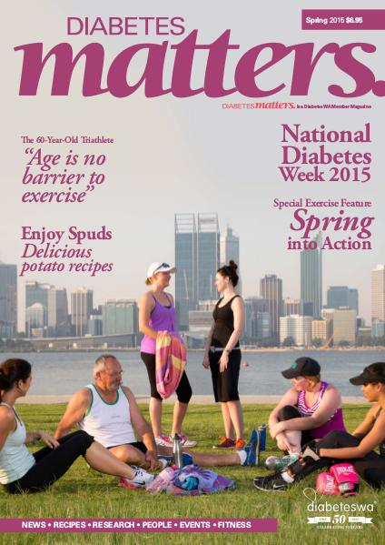 Diabetes Matters - online subscriptions are no longer available Spring 2015