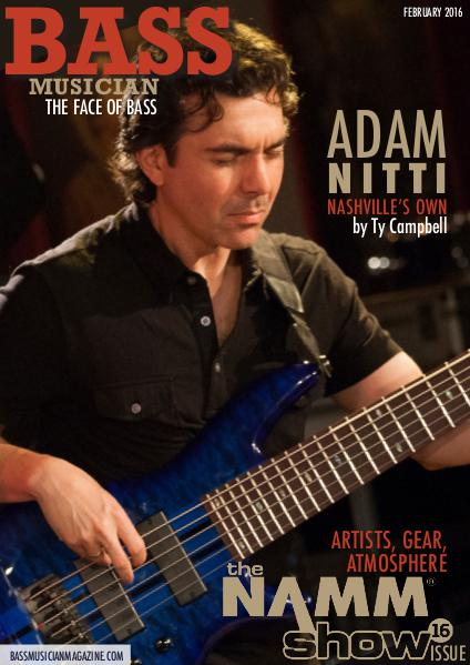 Bass Musician Magazine - February 2016 NAMM Issue
