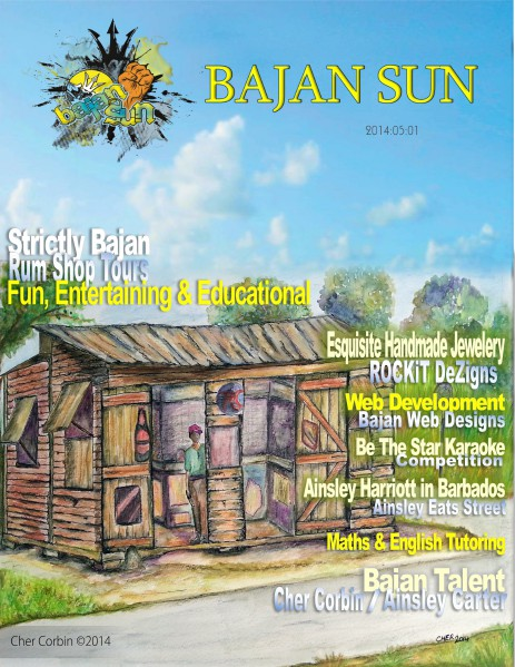 Bajan Sun Magazine - Caribbean Entrepreneurs Vol 1 Issue 3