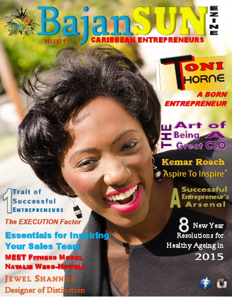 Bajan Sun Magazine - Caribbean Entrepreneurs Vol 1 Issue 11