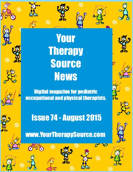 Your Therapy Source Magazine for Pediatric Therapists August 2015