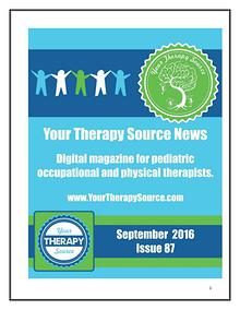 Your Therapy Source Magazine for Pediatric Therapists