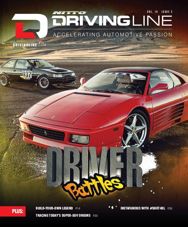 Driving Line VOLUME IV ISSUE 2 | SPRING 2018