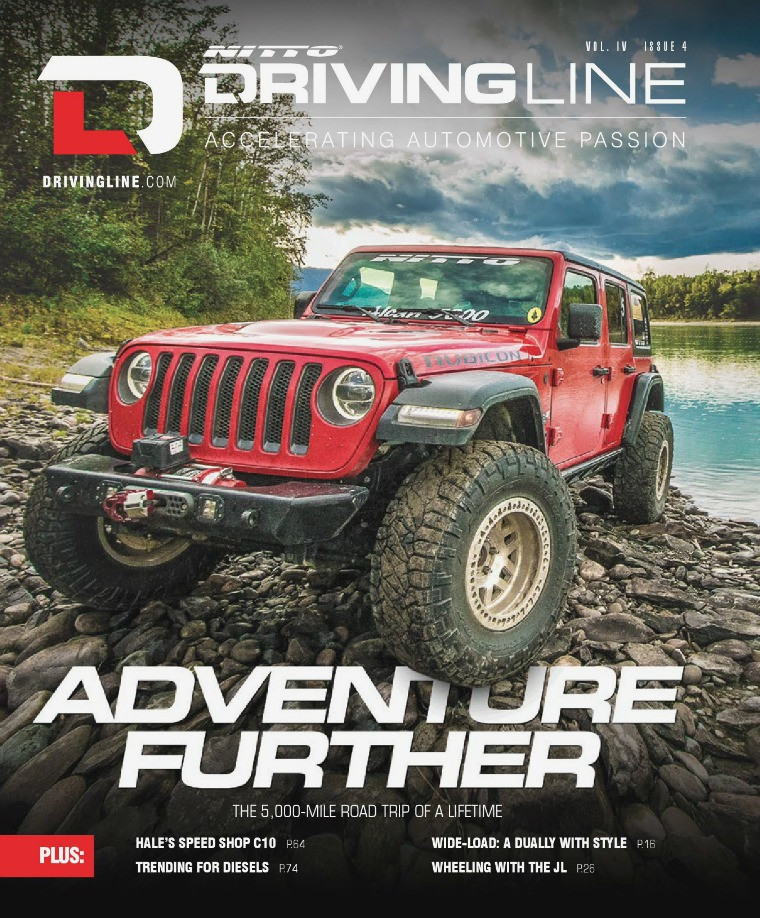 Driving Line VOLUME IV ISSUE 4 | FALL 2018