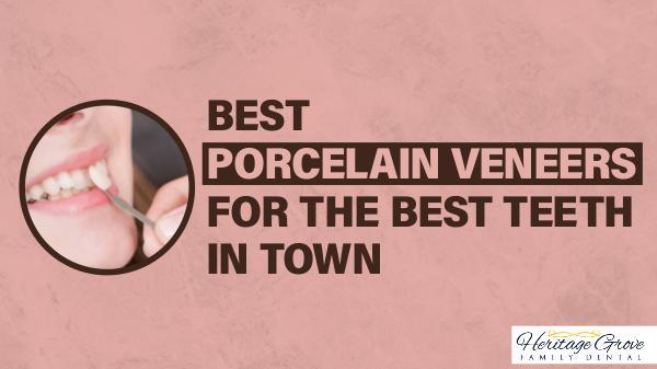 Best Porcelain Veneers For The Best Teeth In Town