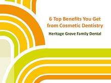 6 Top Benefits You Get from Cosmetic Dentistry