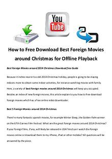 Best Christmas Movies/Songs How to Free Download Best Foreign Movies around Christmas for Offline