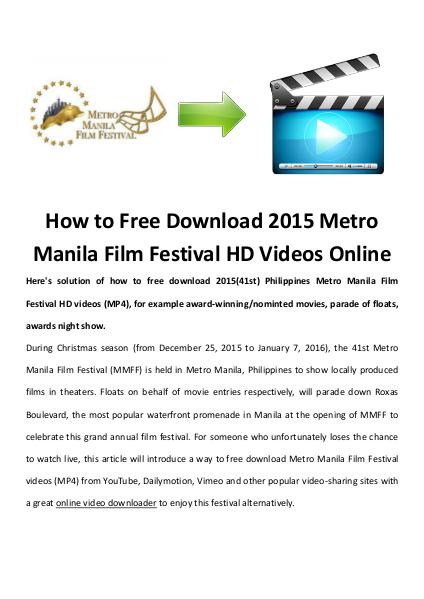 software tips How to Free Download 2015 Metro Manila Film Festival HD Videos Online