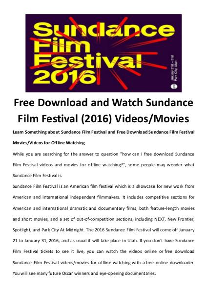 software tips Free Download and Watch Sundance Film Festival (2016) Videos/Movies