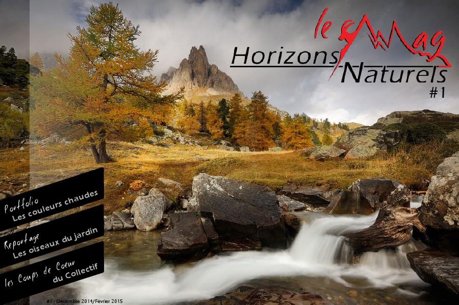Horizons Naturels - Le Mag #1 - Décembre 2014/Février 2015