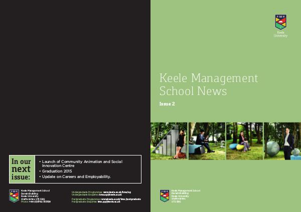 Keele Management School Magazine Keele Management School Magazine, Issue 2