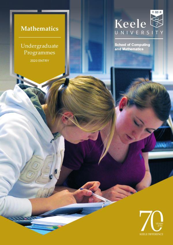 Keele University Mathematics Undergraduate Programmes 2020 2020 Entry