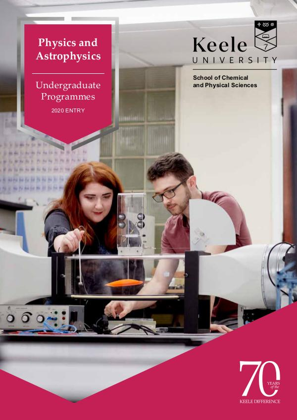 Physics and Astrophysics Undergraduate Programmes for 2020 Entry 2020 Entry