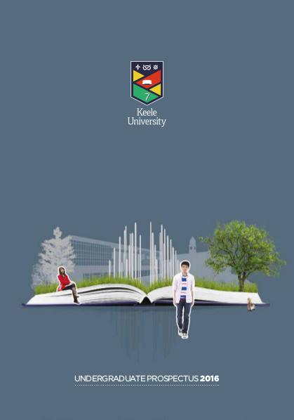 Keele University Prospectus Undergraduate | 2016