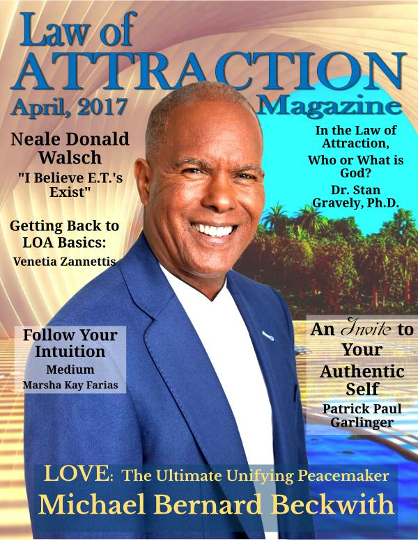 The Science Behind the Law of Attraction Magazine April, 2017