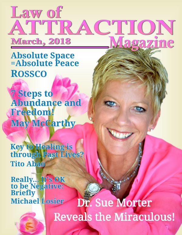 The Science Behind the Law of Attraction Magazine March 2018 Issue