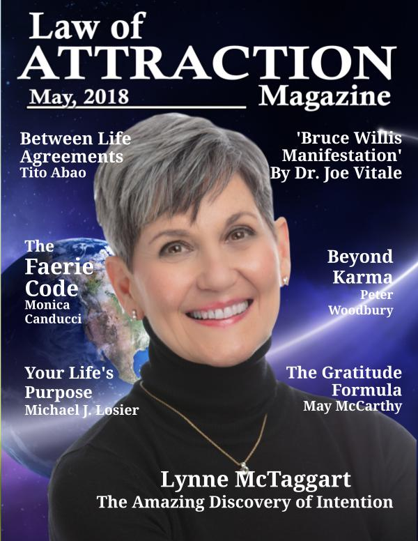 The Science Behind the Law of Attraction Magazine May 2018