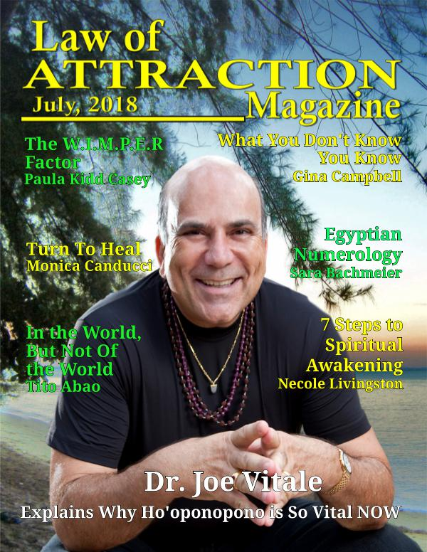 The Science Behind the Law of Attraction Magazine July, 2018
