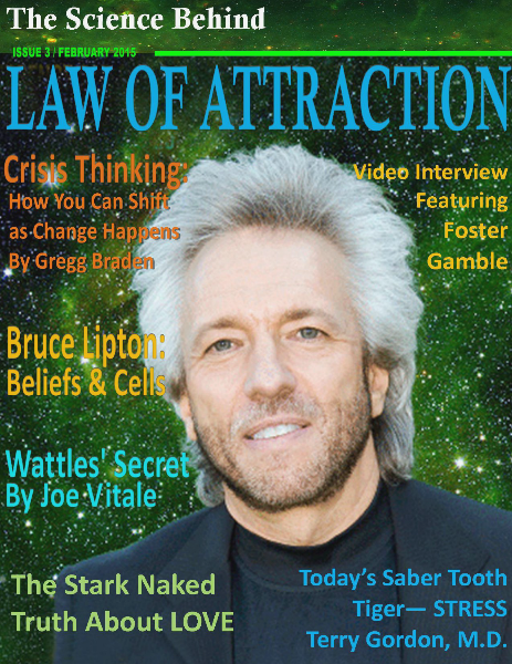 The Science Behind the Law of Attraction Magazine February 1, 2015, Issue 3