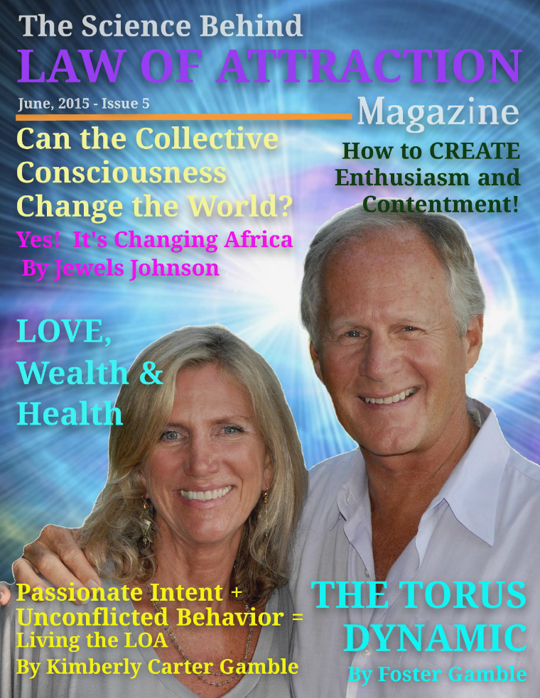 The Science Behind the Law of Attraction Magazine June 1, 2015, Issue 5