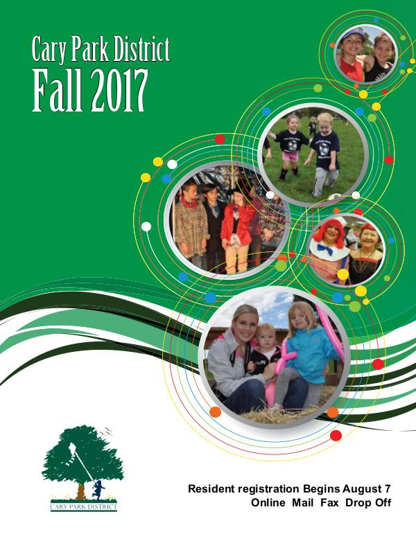 Cary Park District Fall 2017 Fall 2017 Brochure
