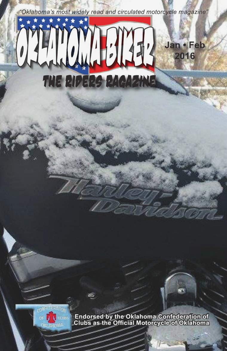 Oklahoma Biker - The Riders Ragazine Jan - Feb 2016 Issue