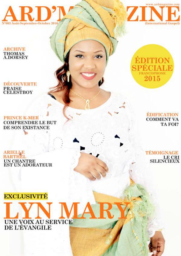 Ard'Magazine (International Gospel) Edition n°3 - Une voix au service de l'Evangile