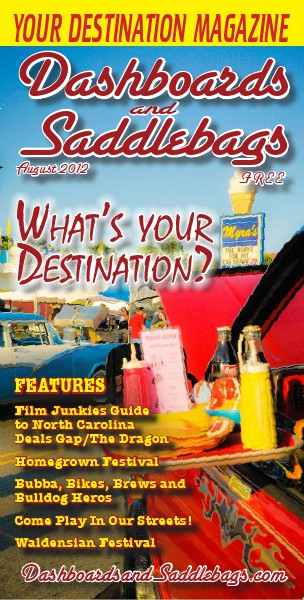 Dashboards and Saddlebags the Destination Magazine™ Issue 017 August 2012