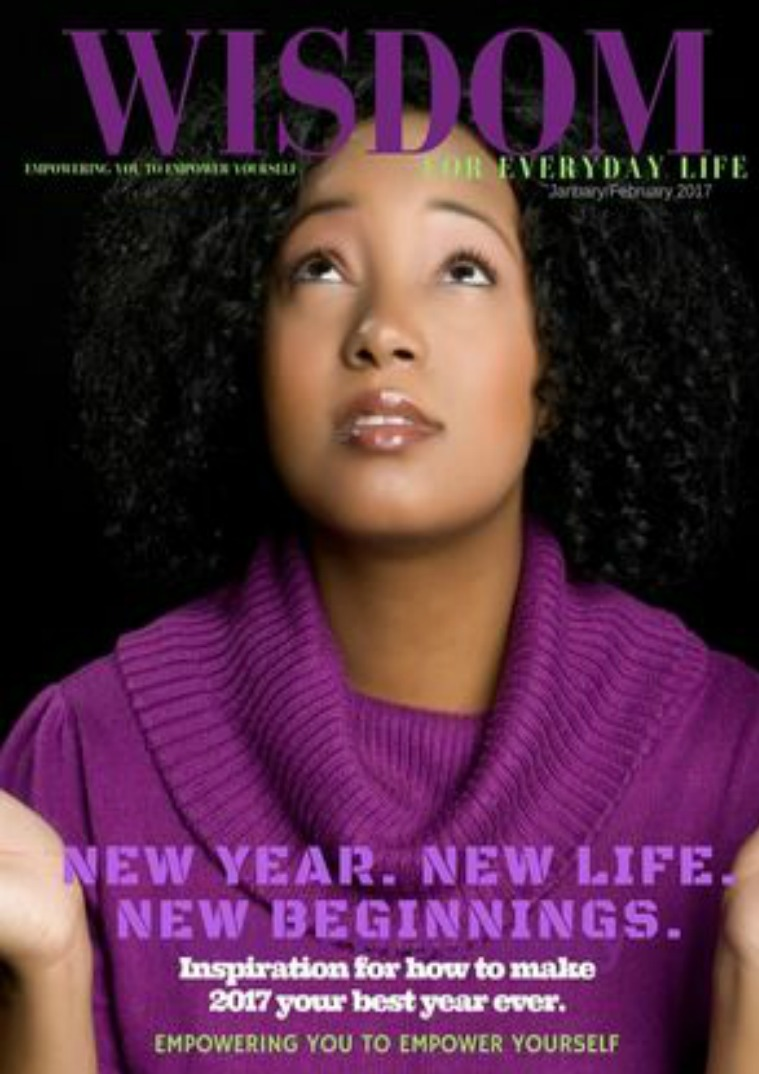 Real Life Real Faith Wisdom for Everyday Life January/February Issue
