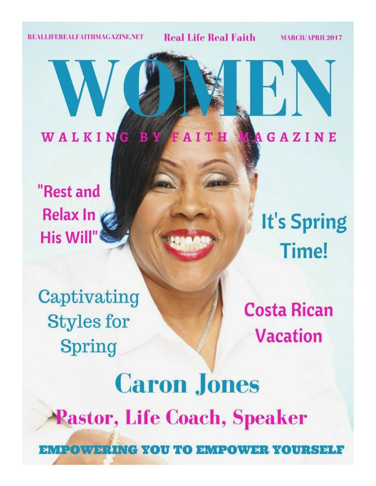 Real Life Real Faith Women Walking By Faith March/April 2017
