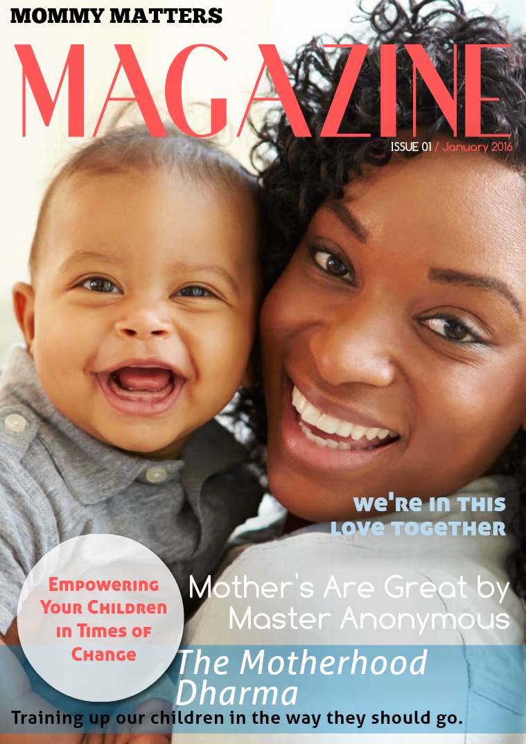 Real Life Real Faith Mommy Matters January Issue