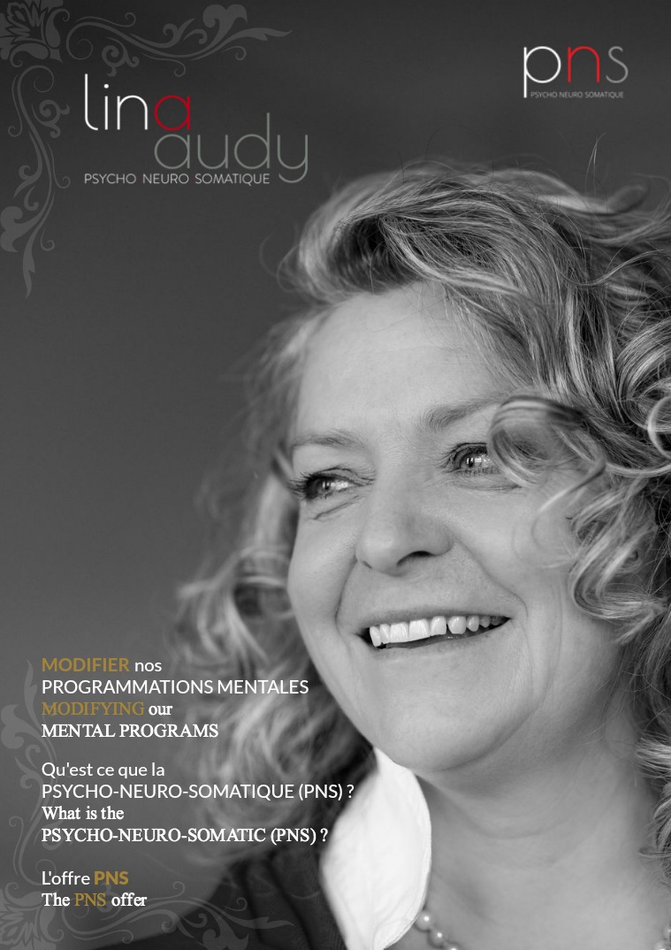 Lina AUDY - La Psycho-Neuro-Somatique (PNS)