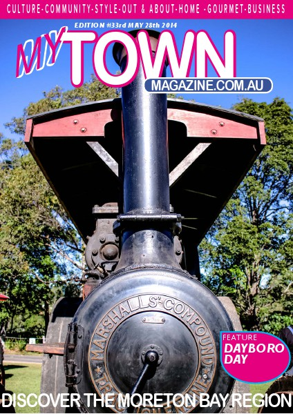 My Town Magazine, Discover Queensland Edition 28th MAY 2014 Edition 34