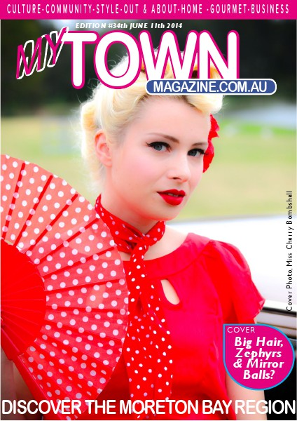 My Town Magazine, Discover Queensland Edition 11th JUNE 2014 Edition 35