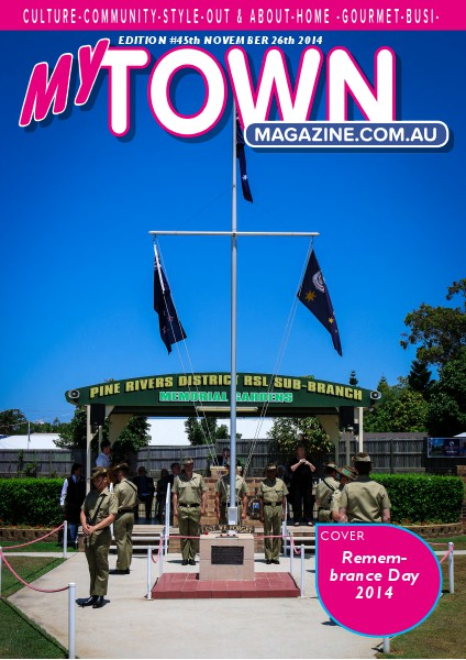My Town Magazine, Discover Queensland Edition 26th November 2014 Edition 47