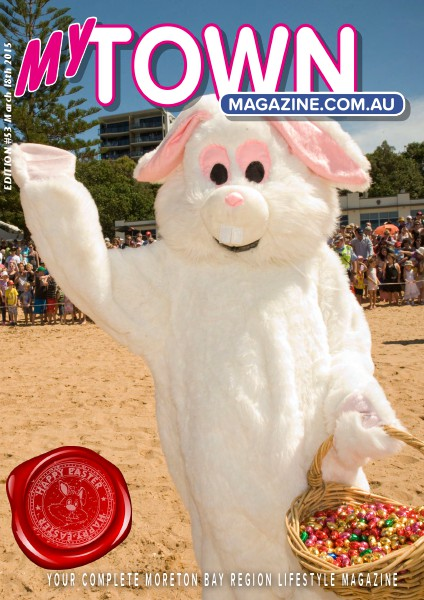 My Town Magazine, Discover Queensland Edition 1st APRIL 2015 Edition 56