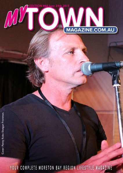 My Town Magazine, Discover Queensland Edition 24th June 2015 edition 62