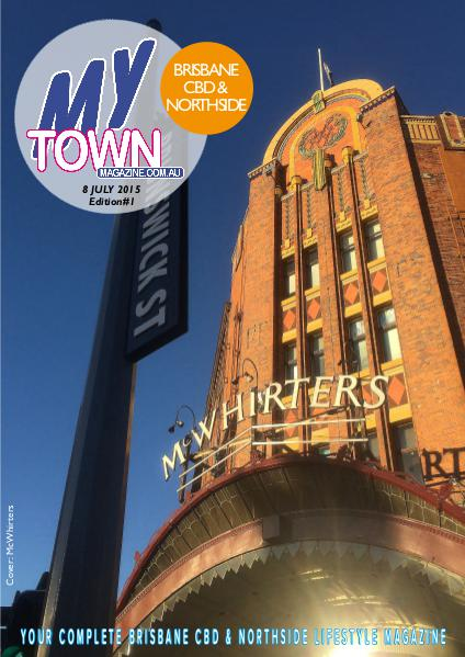 My Town Magazine, Discover Queensland Edition 8th July Edition 63