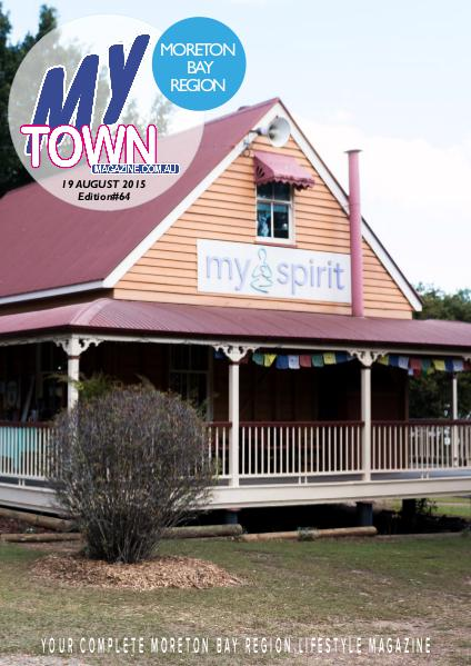 My Town Magazine, Discover Queensland Edition 19th August 2015 Edition 68