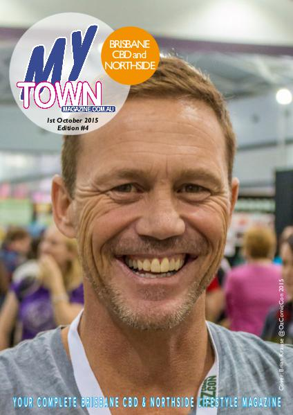 My Town Magazine, Discover Queensland Edition 1st October 2015  Edition 73