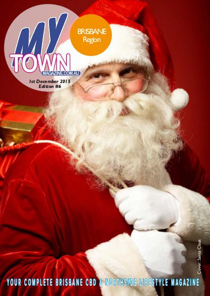 My Town Magazine, Discover Queensland Edition 1st December 2015 Edition 77