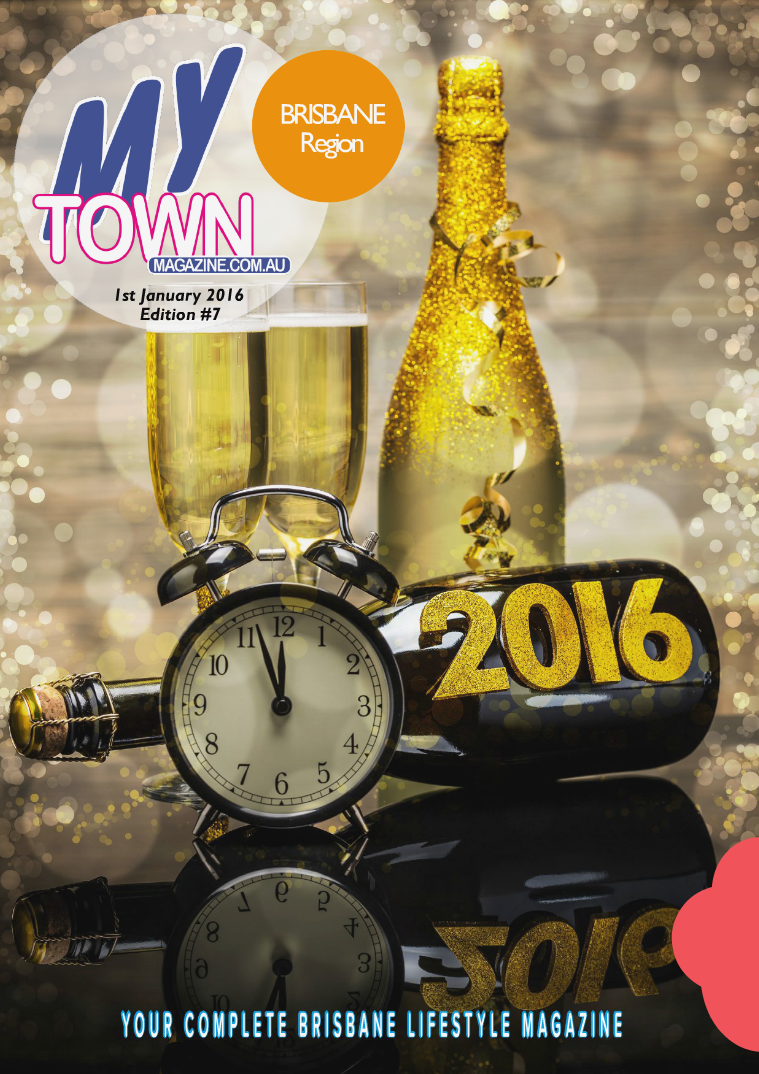 My Town Magazine, Discover Queensland Edition 1st January 2016 Edition 79
