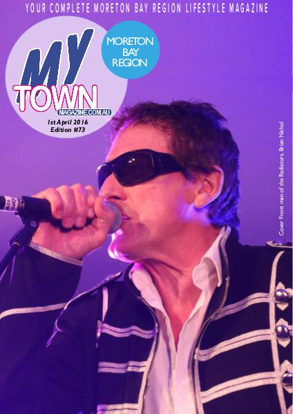My Town Magazine, Discover Queensland Edition 1st April 2016 Edition 86