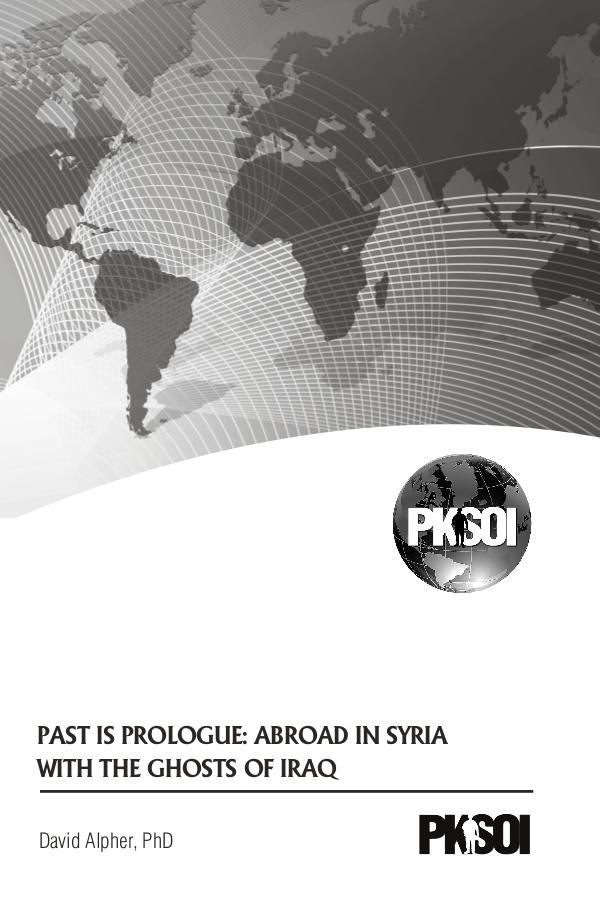 Past is Prologue: Abroad in Syria with the Ghosts of Iraq PKSOI Papers