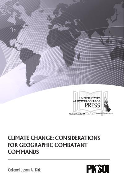 Climate Change: Considerations for Geographic Combatant Commands PKSOI Paper