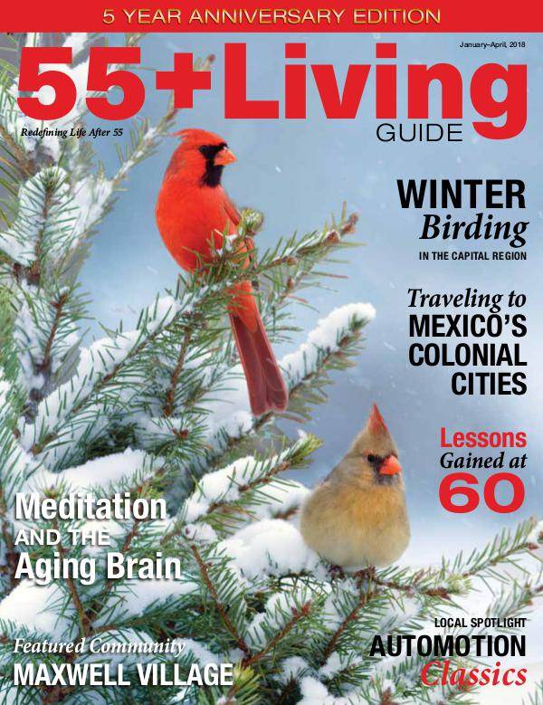 55+ Living Guide Winter 2018 Winter 2018 55+ issue for Joomag